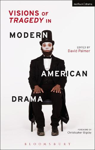 Visions of Tragedy in Modern American Drama (Hardback)