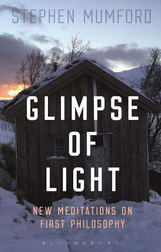 Glimpse of Light: New Meditations on First Philosophy (Paperback)