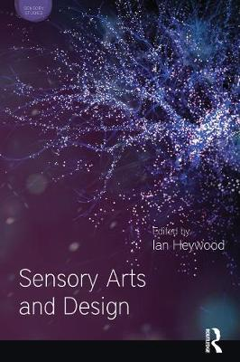Sensory Arts and Design - Sensory Studies Series (Hardback)