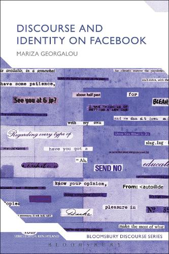 Discourse and Identity on Facebook - Bloomsbury Discourse (Hardback)