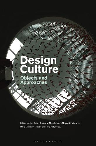 Design Culture: Objects and Approaches (Hardback)