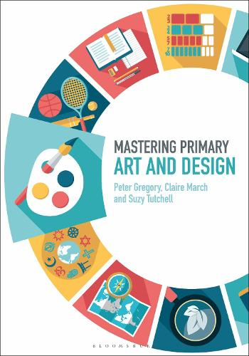 Mastering Primary Art and Design - Mastering Primary Teaching (Paperback)