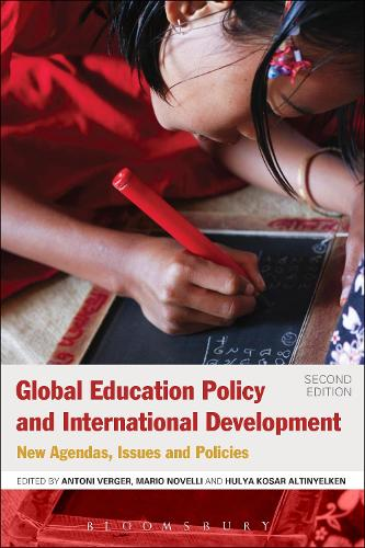 Global Education Policy and International Development: New Agendas, Issues and Policies (Paperback)