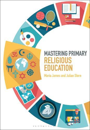 Mastering Primary Religious Education - Mastering Primary Teaching (Paperback)
