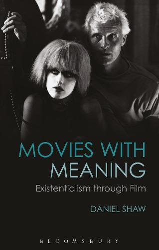 Movies with Meaning: Existentialism through Film (Paperback)