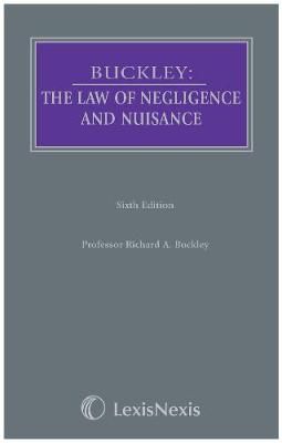 Buckley: The Law of Negligence and Nuisance - Butterworths Common Law Series (Hardback)