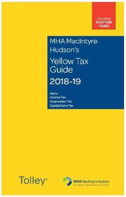MHA MacIntyre Hudson's Yellow Tax Guide 2018-19 (Paperback)