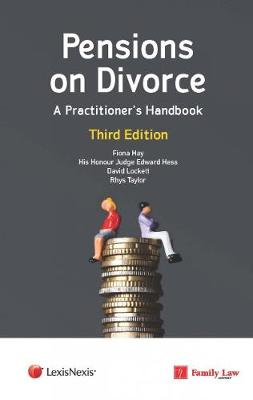 Pensions on Divorce: A Practitioner's Handbook Third Edition (Paperback)