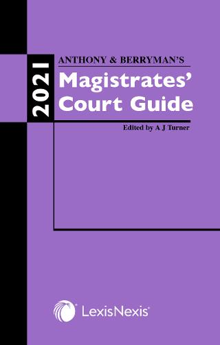 Anthony and Berryman's Magistrates' Court Guide 2021 (Paperback)