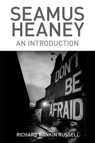 Seamus Heaney: An Introduction (Hardback)