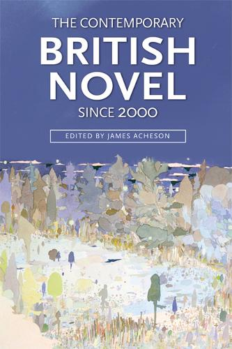 The Contemporary British Novel Since 2000 (Paperback)