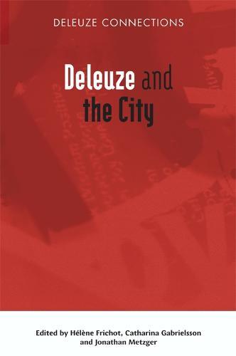 Deleuze and the City (Hardback)