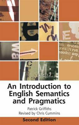 An Introduction to English Semantics and Pragmatics - Edinburgh Textbooks on the English Language (Paperback)