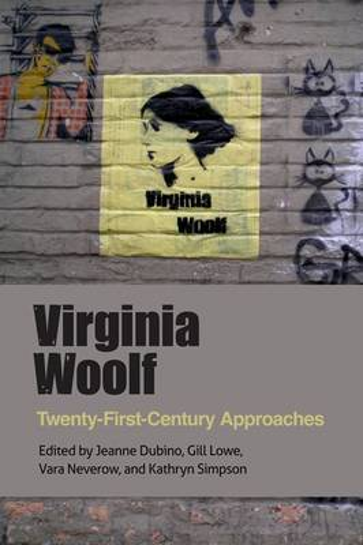 Virginia Woolf: Twenty-First-Century Approaches (Paperback)