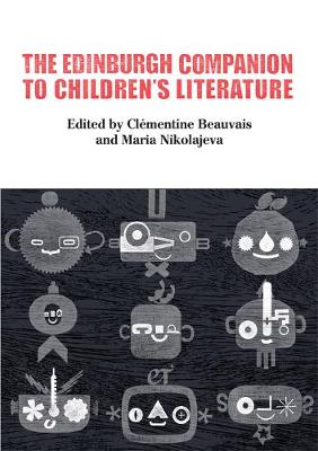 The Edinburgh Companion to Children's Literature (Hardback)
