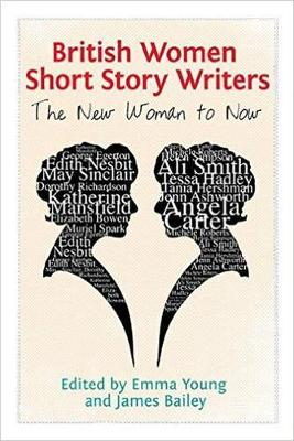 British Women Short Story Writers: The New Woman to Now (Paperback)