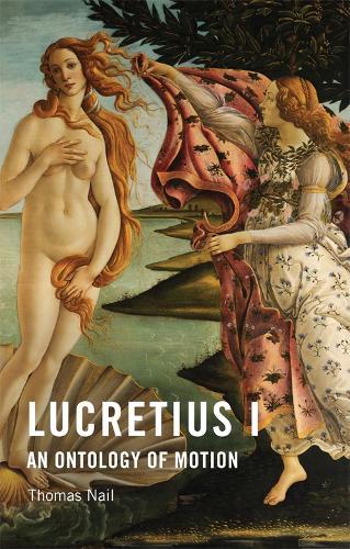 Lucretius I: An Ontology of Motion (Hardback)