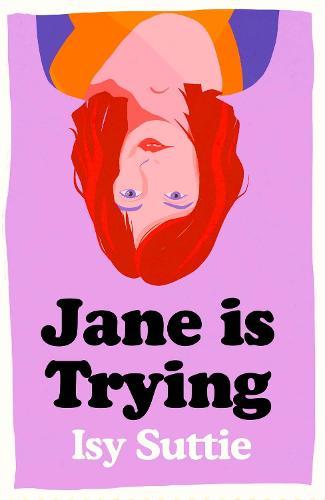 Jane is Trying (Hardback)
