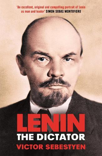 Lenin the Dictator (Paperback)