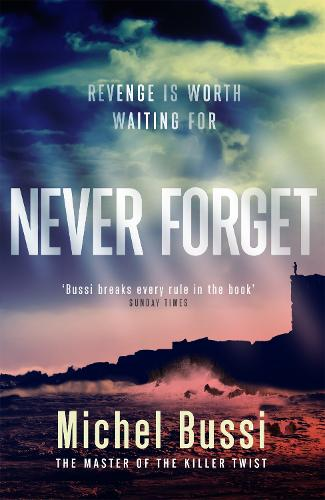 Never Forget: The #1 bestselling novel by the master of the killer twist (Paperback)