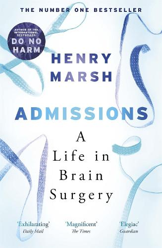 Admissions: A Life in Brain Surgery (Paperback)
