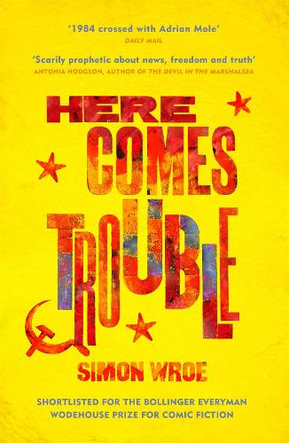 Here Comes Trouble (Paperback)