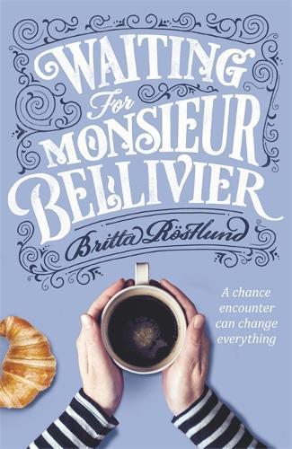 Waiting For Monsieur Bellivier (Hardback)