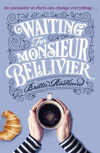 Waiting For Monsieur Bellivier (Paperback)