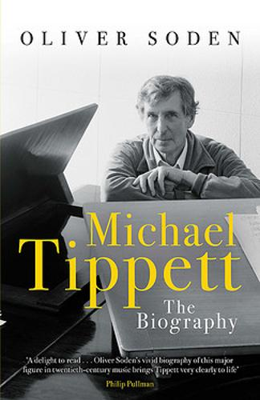 Michael Tippett: The Biography (Hardback)
