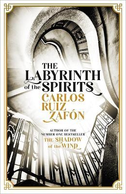The Labyrinth of the Spirits (Hardback)