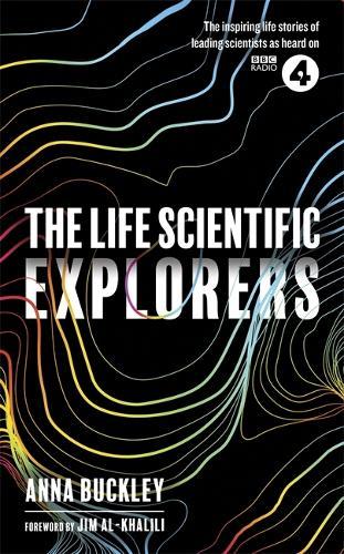The Life Scientific: Explorers (Hardback)