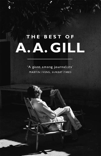 The Best of A. A. Gill (Paperback)