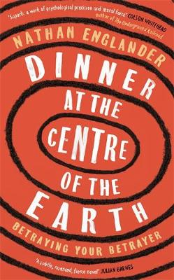 Dinner at the Centre of the Earth (Hardback)