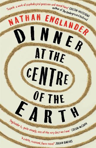 Dinner at the Centre of the Earth (Paperback)