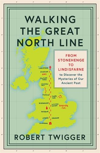 Walking the Great North Line (Hardback)