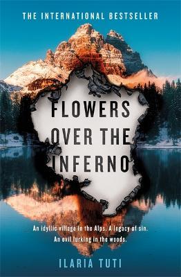 Flowers Over the Inferno - A Teresa Battaglia thriller (Hardback)
