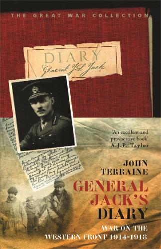 General Jack's Diary 1914-18 - Cassell Military Paperbacks (Paperback)