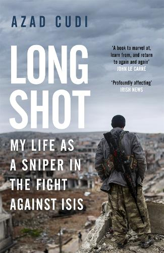 Long Shot: My Life As a Sniper in the Fight Against ISIS (Paperback)