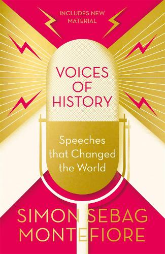 Voices of History: Speeches that Changed the World (Paperback)