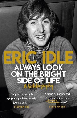 Always Look on the Bright Side of Life: A Sortabiography (Paperback)