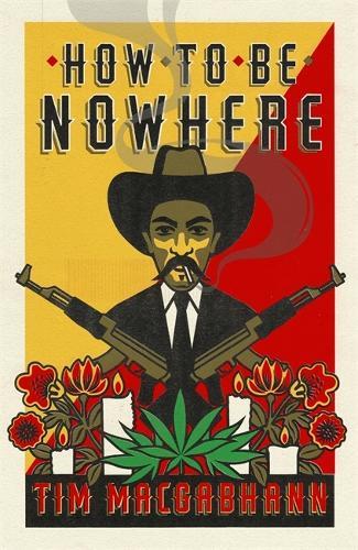 How to be Nowhere (Hardback)
