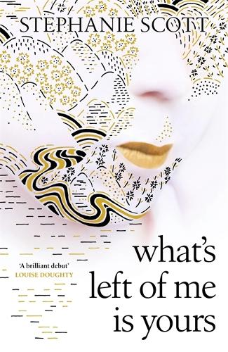 What's Left of Me is Yours (Hardback)