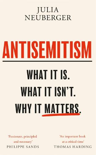 Antisemitism: What It Is. What It Isn't. Why It Matters (Paperback)