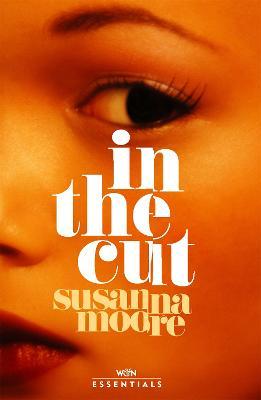 In the Cut - W&N Essentials (Paperback)