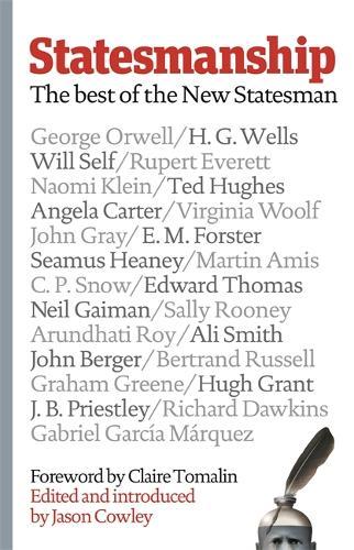 Statesmanship: The Best of the New Statesman, 1913-2019 (Hardback)