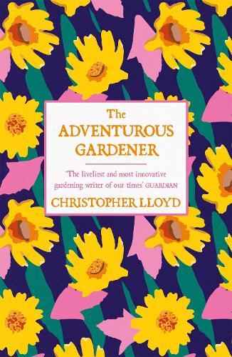 The Adventurous Gardener (Paperback)
