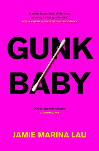 Gunk Baby (Hardback)
