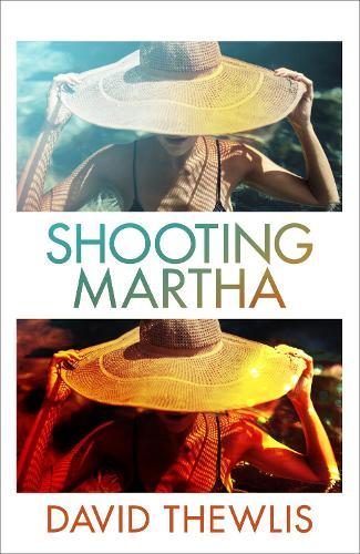 Shooting Martha (Hardback)