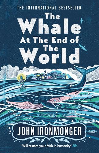 The Whale at the End of the World (Paperback)