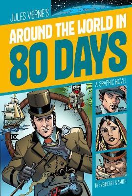 Around the World in 80 Days - Graphic Revolve: Graphic Revolve (Paperback)